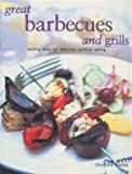 img - for Great Barbecues and Grills: Sizzling Ideas for Delicious Outdoor Eating book / textbook / text book