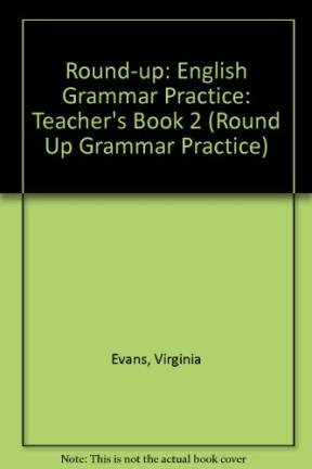 Round-up: English Grammar Practice: Teacher's Book 2 (Round Up Grammar Practice)