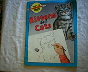 You Can Draw Kittens and Cats Deb|||Henwood and Estella Lee Hickman