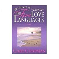 9781881273806: The Heart of the Five Love Languages