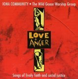Wild Goose Worship Group: Love and Anger