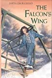 img - for The Falcon's Wing by Dawna Lisa Buchanan (1992-03-03) book / textbook / text book