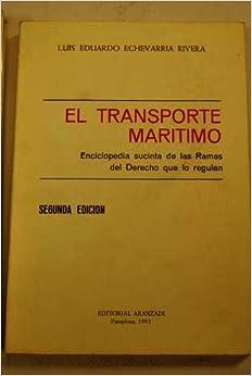 El transporte maritimo: Enciclopedia sucinta de las ramas del derecho