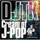 Cream Of J-POP ~ウタイツグウタ~