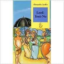 Lord tout nu alexandre jardin h l ne laurin for Alexandre jardin amazon