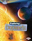 img - for Exploring Exoplanets (Searchlight Books: What's Amazing about Space?) book / textbook / text book