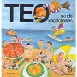 Teo Va de Vacaciones (Spanish Edition)