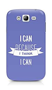Amez I Can because I Think Back Cover For Samsung Grand Neo Plus