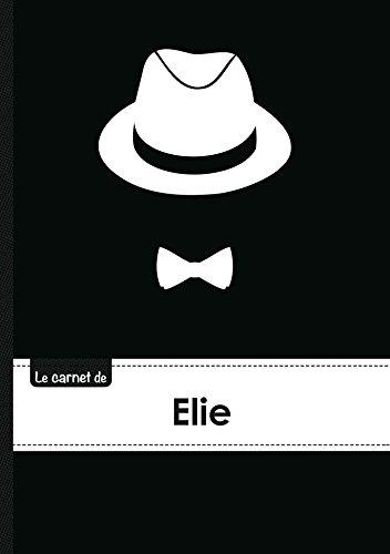 Le carnet d'Elie - Lignes, 96p, A5 - Chapeau et N ud papillon (Adulte)