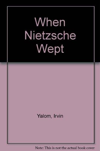 When Nietzsche Wept, by Irvin Yalom