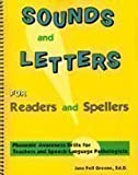 img - for Sounds and Letters for Readers and Spellers: Phonemic Awareness Drills for Teachers and Speech-Language Pathologists book / textbook / text book