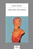 Image of Oracion Por Owen (Fabula (Tusquets Editores)) (Spanish Edition)