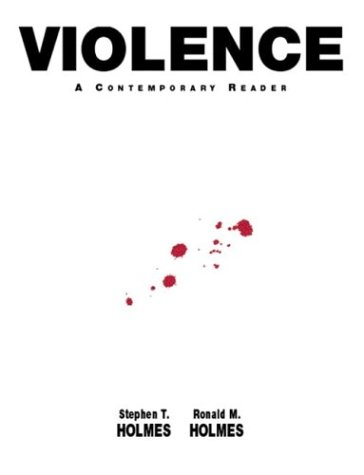 Violence: A Contemporary Reader