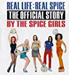 Real Life : Real Spice: The Official...