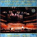 Massed Choirs & Organs