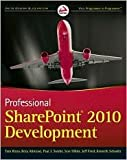 img - for Professional SharePoint 2010 Development Publisher: Wrox book / textbook / text book