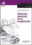Sinfonías absurdas de la imaginación. Con espansione online. Con CD Audio