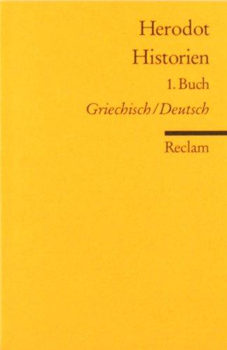 Historien: 1. Buch. Griech. /Dt.