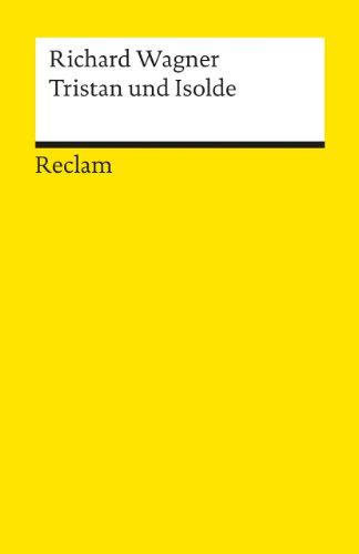 Tristan und Isolde: Textbuch mit Varianten der Partitur