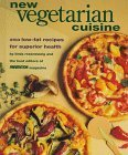 img - for New Vegetarian Cuisine: 250 Low-Fat Recipes for Superior Health by Rosensweig, Linda (1993) Hardcover book / textbook / text book