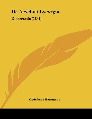 de Aeschyli Lycvrgia: Dissertatio (1831)
