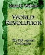 World Revolution The Plot Against Civilization (1921)