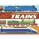 Trains: A Pop-Up Railroad Book ~ Robert Crowther
