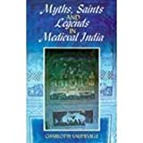 img - for Myths, Saints and Legends in Medieval India book / textbook / text book