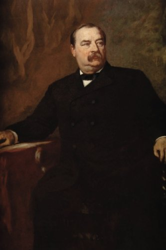 #22 Grover Cleveland, American Presidents: Blank 150 page lined journal for your thoughts, ideas, and inspiration
