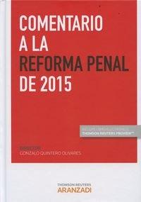 Comentario A La Reforma Penal De 2015 (+ Proview) (Gran Tratado)