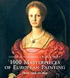 1000 Masterpeices of European Painting (3829022794) by Konemann Staff