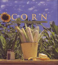 Corn: A Country Garden Cookbook (Country Garden Cookbooks)