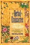 Herbal Emissaries: Bringing Chinese Herbs to the West: A Guide to Gardening, Herbal Wisdom, and Well-Being