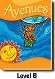 Avenues: Level B teacher's edition grade 1 level B volume 1
