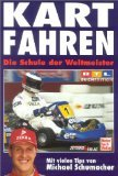 img - for Kart- Fahren. Die Schule der Weltmeister. book / textbook / text book