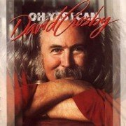 Oh Yes I Can by David Crosby (2003-07-22) (Oh Yes I Can compare prices)