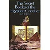 The Secret Books of the Egyptian Gnostics: An Introduction to the Gnostic Coptic Manuscripts Discovered at Chenoboskion (0404046460) by Jean Doresse
