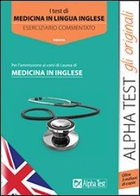 I test di medicina in lingua inglese. Eserciziario commentato (Testuniversitari)