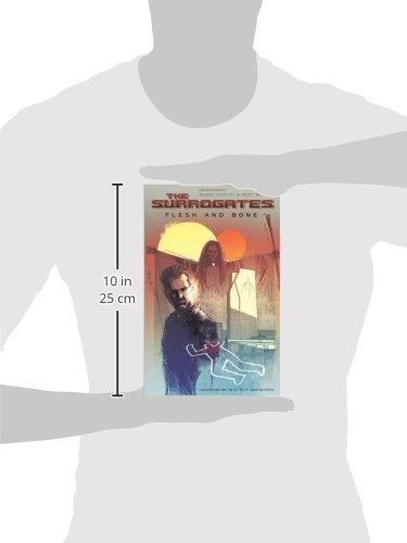 The Surrogates Volume 2: Flesh & Bone (Surrogates (Graphic Novels))