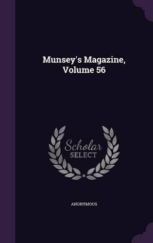 Munsey's Magazine, Volume 56