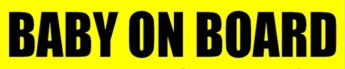 BABY ON BOARD Bumper Sticker Decal Sign to Achieve No Tailgating. Fits Bumper / Window, Self-Adhesive but Removable for Easy Cleaning without Stains or Damage to Paint. Free Shipping!