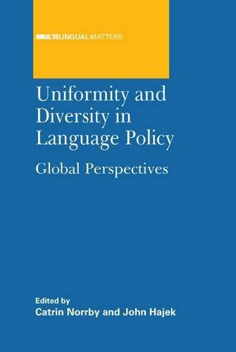 Uniformity and Diversity in Language Policy: Global Perspectives (Multilingual Matters)