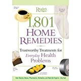 Readers' Digest 1,801 Homes Remedies: Trustworthy Treatment for Everyday Health Problems (0762104880) by Reader's Digest Editors
