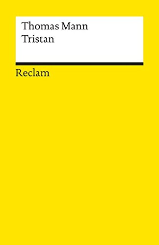 the novel tristan by thomas mann essay German novelist and philosopher thomas mann sums up his belief in the gift of time  life grows in the soil of time  click here to read his essay.