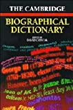 The Cambridge Biographical Dictionary (0521567807) by Crystal, David