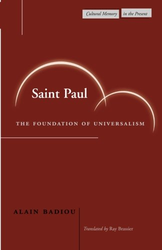 Saint Paul: The Foundation of Universalism (Cultural Memory in the Present)