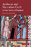 Artisans and Narrative Craft in Late Medieval England (Cambridge Studies in Medieval Literature)
