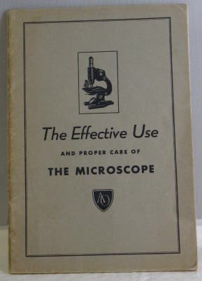 The Effective Use And Proper Care Of The Microscope