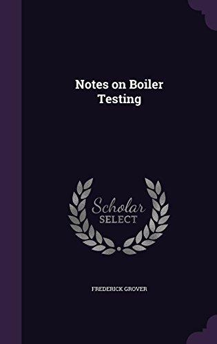 Notes on Boiler Testing