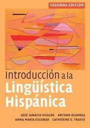 Introducción a la lingüística hispánica
